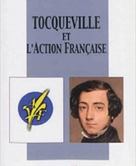 Tocqueville et l'Action française