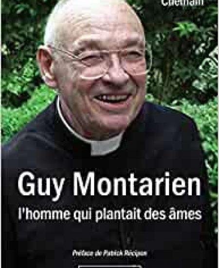 Guy Montarien, l'homme qui plantait des âmes