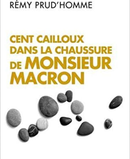 Cent cailloux dans la chaussure de M. Macron
