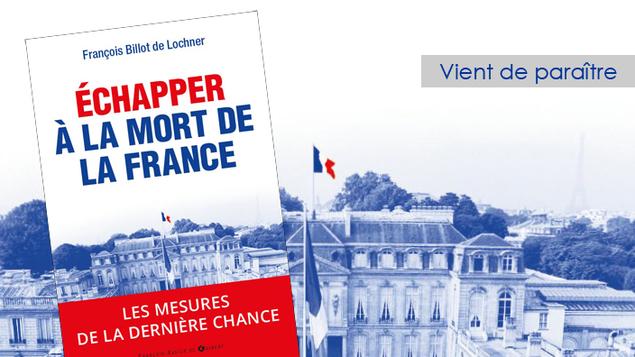 Francois-Billot-de-Lochner-Comment-echapper-a-la-mort-de-la-France_visuel