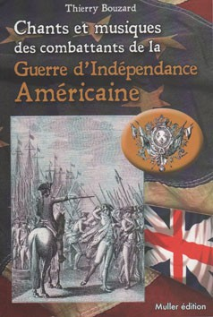 Chants et musiques des combattants de la Guerre d'Indépendance Américaine