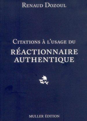 Citations à l'usage du réactionnaire authentique