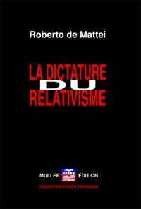 La dictature du relativisme
