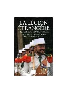 La légion étrangère, Histoire et dictionnaire
