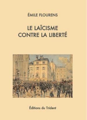 Le Laïcisme contre la liberté