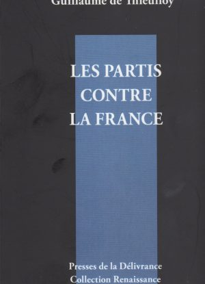 Les Partis contre la France