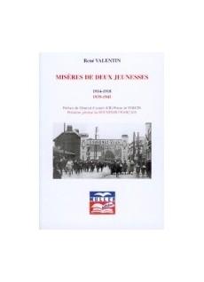 Misères de deux jeunesses - 1914-1918 - 1939-1945