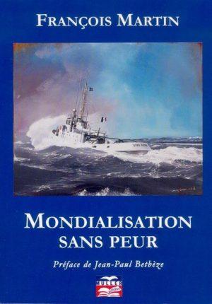Mondialisation sans peur
