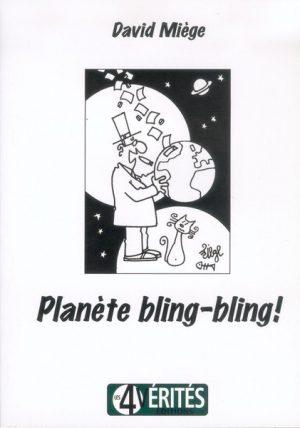 Planète Bling-Bling !
