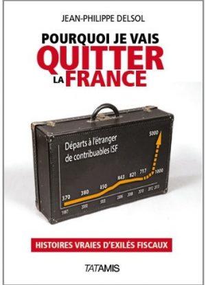 Pourquoi je vais quitter la France