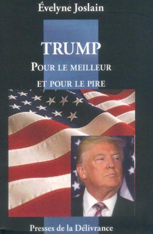 Trump: pour le meilleur et pour le pire